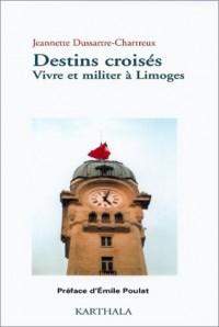 Destins croisés : Vivre et militer à Limoges