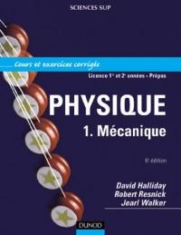 Physique - Mécanique, tome 1 - Cours et exercices corrigés