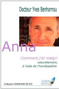 Anna Comment j'ai maigri naturellement à l'aide de l'homéopathie