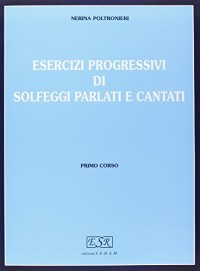 Esercizi Progr.Solf.Parl/Cant Vol.1