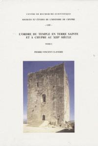 Ordre du Temple en Terre Sainte et a Chypre au Xiiie Siecle