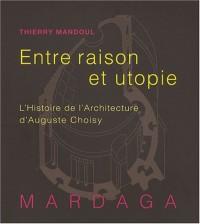 Entre raison et utopie : L'Histoire de l'architecture d'Auguste Choisy
