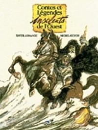Contes et légendes insolents de l'Ouest