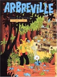 Arbreville, tome 1 : Les Goinfreux