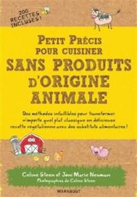 Petit précis pour cuisiner sans produits d'origine animale