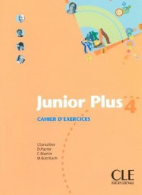 Junior Plus 4 : Cahier d'exercices