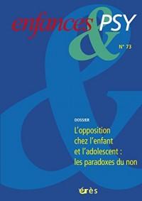 Enfances & Psy 073 - l'Opposition Chez l'Enfant et l'Adolescent