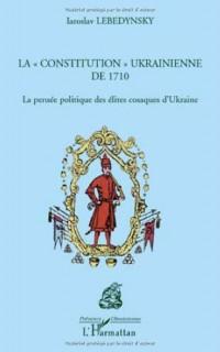 La Constitution Ukrainienne de 1710