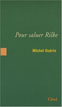 Pour saluer Rilke