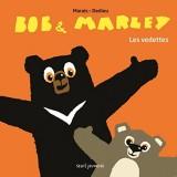 Bob & Marley - Les vedettes
