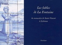 Les fables de La Fontaine du monastère St Vincent à Lisbonne