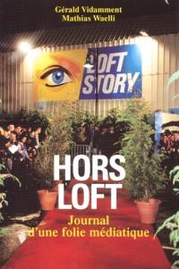 Hors loft