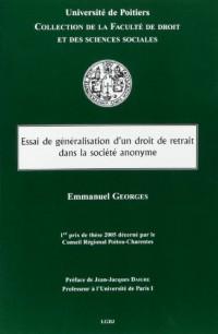 Essai de généralisation d'un droit de retrait dans la société anonyme