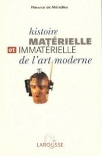 Histoire matérielle et immatérielle de l'art moderne