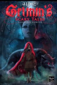 Grimm's Scary Tales: Lugubres contes