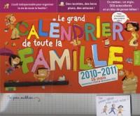 Le grand calendrier de toute la famille : 2010-2011, 16 mois, septembre 2010 à décembre 2011