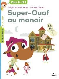 Super Ouaf, Tome 02: Super-Ouaf au manoir