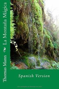 La Montaña Mágica: Spanish Version