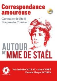 Madame de Stael - Benjamin Constant. Correspondance & Clavecin1cd