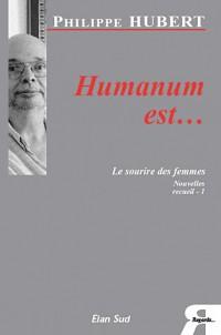 Humanum est...