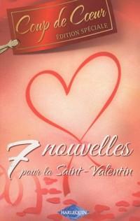 7 Nouvelles pour la Saint-Valentin : Un play-boy trop séduisant ; Patron... et amant ; L'enfant du milliardaire ; A la recherche de l'amour ; Brûlante ... ; La fiancée évadée ; Une rencontre imprévue
