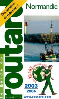 Guide du Routard : Normandie 2003/2004