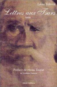 Lettres aux Tsars, de Léon Tolstoï (inédits et nouvelles traductions)