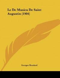 Le de Musica de Saint Augustin (1904)