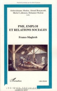 PME, emploi et relations sociales sociales : France-Maghreb