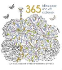 365 idées pour une vie radieuse