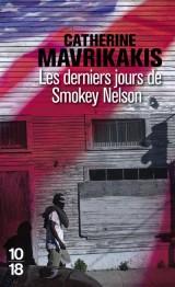 Les derniers jours de Smokey Nelson [Poche]