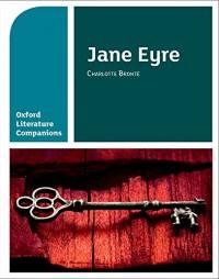 Oxford Literature Companions: Jane Eyre