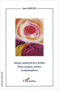 Poésie, mobilité de l'esprit : Portes, passages, rythmes et métaphores