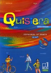 Espagnol 2e année A2/A2+ Quisiera (1CD audio)