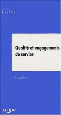 Qualité et engagements de service