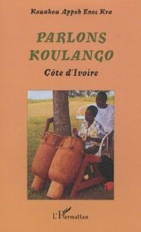 Parlons Koulango Cote d'Ivoire