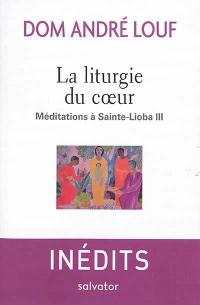 La liturgie du coeur. Méditations à Sainte-Lioba III