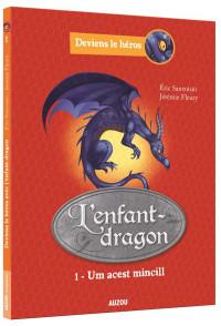 Deviens le héros- L'enfant-dragon