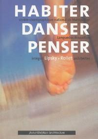 Habiter Danser Penser : Edition bilingue français-anglais