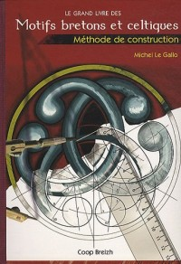 Le grand livre des motifs bretons et celtiques