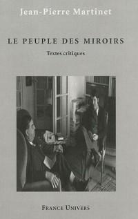 Le peuple des miroirs : Textes critiques
