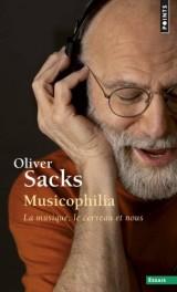 Musicophilia : La musique, le cerveau et nous [Poche]