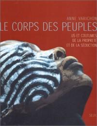 Le Corps des peuples : US et coutumes de la propreté et de la séduction