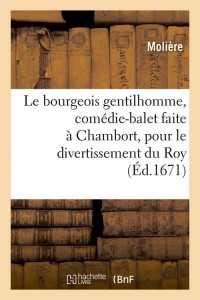 Le Bourgeois Gentilhomme  ed 1671