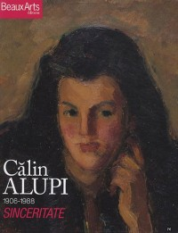 Calin Alupi : Sinceritate