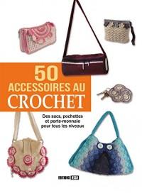 50 accessoires au crochet