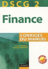 Finance DSCG 2 : Corrigés du manuel