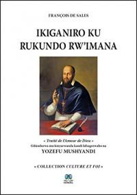 Ikiganiro ku rukundo rw'Imana (Traité de l'Amour de Dieu)