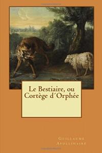 Le Bestiaire, ou Cortège dŽOrphée