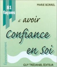 81 Façons d'avoir confiance en soi